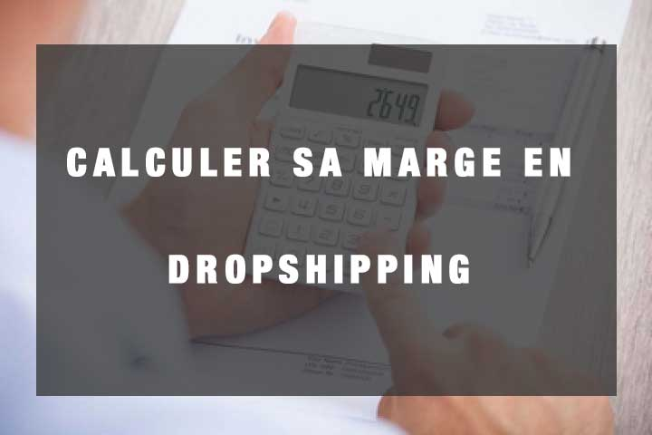 calculer sa marge en dropshipping
