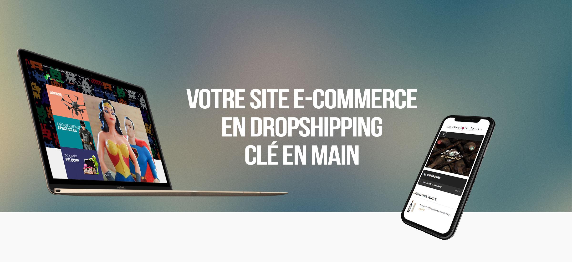 e-commerce dropshipping - site clé en main drop shipping