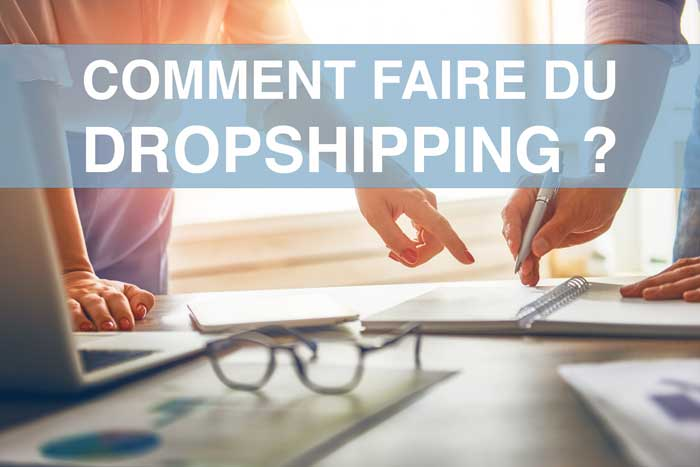 comment-faire-du-dropshipping--